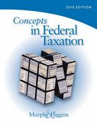 Concepts in Federal Taxation 2010, Professional Version (Book Only) 17th edition 9780324828573 0324828578