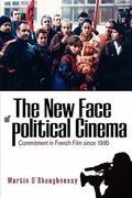 The New Face of Political Cinema 0 9781845456733 1845456734