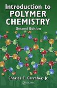 Introduction to  Polymer Chemistry, Second Edition 2nd edition 9781439809532 1439809534