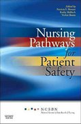Nursing Pathways for Patient Safety 1st Edition 9780323065177 0323065171