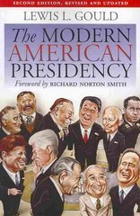 The Modern American Presidency 2nd edition 9780700616848 0700616845