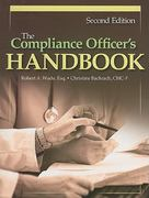 The Compliance Officer's Handbook 2nd edition 9781601465634 1601465637