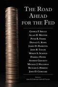 The Road Ahead for the Fed 1st edition 9780817950019 081795001X