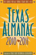 Texas Almanac 2010-2011 65th edition 9780876112410 0876112416