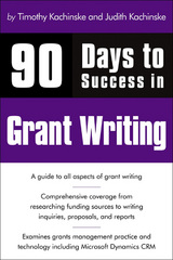 90 Days to Success in Grant Writing 1st edition 9781435454866 1435454863