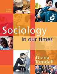 Sociology in Our Times 8th edition 9780495813910 0495813915