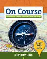 On Course, Study Skills Plus Edition 1st Edition 9781439085226 1439085226
