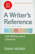 Writer's Reference with Writing about Literature 6e with 2009 MLA Update & Re:Writing Plus 6th edition 9780312608026 0312608020