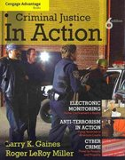 Cengage Advantage Books: Criminal Justice in Action 6th edition 9780495811039 0495811033