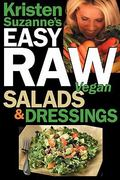 Kristen Suzanne's Easy Raw Vegan Salads and Dressings 0 9780981755663 0981755666