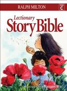 Lectionary Story Bible- Year C 1st Edition 9781551455761 1551455765