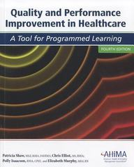 Quality and Performance Improvement in Healthcare 4th Edition 9781584262169 1584262168