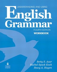 Understanding and Using English Grammar Workbook (Full Edition; with Answer Key) 4th Edition 9780132415439 0132415437