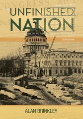 The Unfinished Nation: A Concise History of the American People, Volume 1 6th edition 9780077286354 0077286359