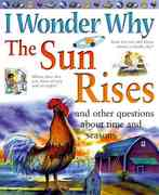 I Wonder Why the Sun Rises 0 9780753459645 0753459647