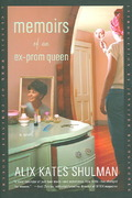 Memoirs of an Ex-Prom Queen 1st Edition 9780374530792 0374530793