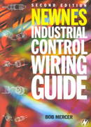 Newnes Industrial Control Wiring Guide 2nd Edition 9780750631402 0750631406