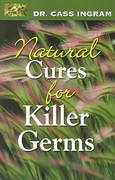 Natural Cures For Killer Germs 0 9781931078108 1931078106