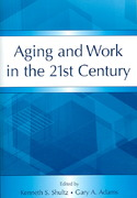 Aging and Work in the 21st Century 1st Edition 9780805857276 0805857273