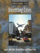 Unsettling Cities 1st edition 9780415200721 0415200725