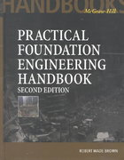 Practical Foundation Engineering Handbook, 2nd Edition 2nd edition 9780071500272 0071500278