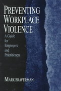 Preventing Workplace Violence 1st Edition 9780761906155 0761906150