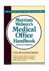 Merriam-Webster Medical Office Handbook, 2E 2nd edition 9780877792352 0877792356