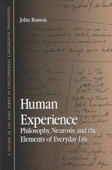 Human Experience 1st Edition 9780791457542 0791457540
