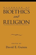 Handbook of Bioethics and Religion 1st edition 9780195178739 0195178734