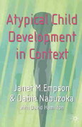 Atypical Child Development in Context 0 9780333949351 0333949358