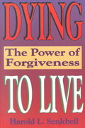Dying to Live 1st Edition 9780570046448 0570046440