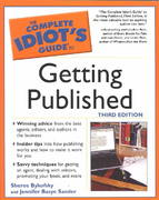 Complete Idiot's Guide to Getting Published, 3E 3rd edition 9781592571215 1592571212