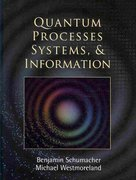 Quantum Processes Systems, and Information 1st Edition 9780521875349 052187534X