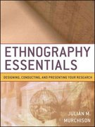 Ethnography Essentials 1st Edition 9780470343890 0470343893