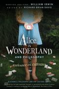 Alice in Wonderland and Philosophy 1st edition 9780470558362 0470558369