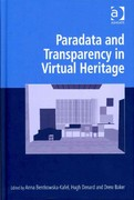 Paradata and Transparency in Virtual Heritage 1st Edition 9781317084259 131708425X