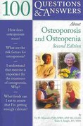 100 Questions  &  Answers About Osteoporosis And Osteopenia 2nd edition 9780763777807 0763777803
