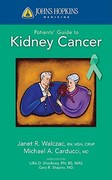 Johns Hopkins Patients' Guide To Kidney Cancer 1st edition 9780763774325 0763774324