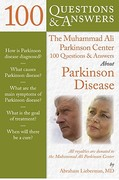 The Muhammad Ali Parkinson Center 100 Questions  &  Answers About Parkinson Disease 2nd edition 9780763772536 0763772534