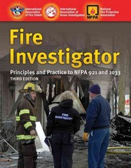 Fire Investigator: Principles And Practice To NFPA 921 And 1033 3rd Edition 9780763758516 0763758515