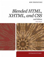 New Perspectives on Blended HTML, XHTML, and CSS 2nd edition 9780538746335 0538746335