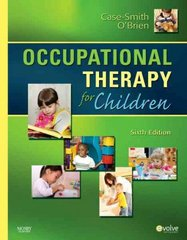 Occupational Therapy for Children 6th Edition 9780323056588 032305658X