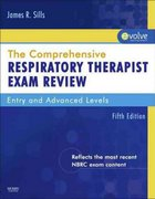 The Comprehensive Respiratory Therapist Exam Review 5th Edition 9780323067010 0323067018