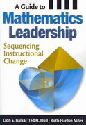 A Guide to Mathematics Leadership 1st edition 9781412975438 1412975433