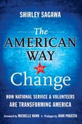 The American Way to Change 1st edition 9780470565575 0470565578