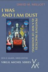 I Was and I Am Dust 1st Edition 9780814662250 0814662250