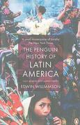 The Penguin History of Latin America 0 9780141034751 0141034750