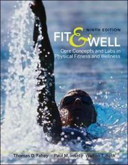 Fit &amp. Well: Core Concepts and Labs in Physical Fitness and Wellness 9th edition 9780073523798 0073523798