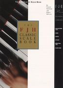 The FJH Classic Scale Book 1st Edition 9781569390313 1569390312