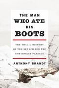 The Man Who Ate His Boots 0 9780307263926 0307263924